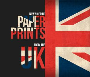 Now shipping prints from the UK and EU...At low cost and no inport tax.